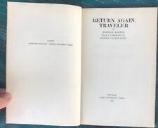 RETURN AGAIN, TRAVELER NORMAN ROSTEN FORWARD BY STEPHEN VINCENT BENET 1940 YALE