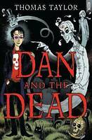 Thomas Taylor, Dan and the Dead (Black Cats), Very Good Book