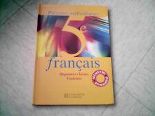 livre scolaire FRANCAIS 5 EME  PARCOURS METHODIQUES HACHETTE  2001