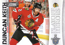 10/11 SCORE PLAYOFF HEROES STANLEY CUP #23 DUNCAN KEITH BLACKHAWKS *9025