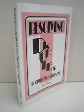Resolving Disputes In Christian Groups by Marlin E. Thomas