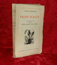 Prose Scelte di Giosuè Carducci 1935 Copia Numerata