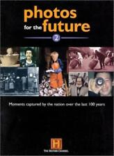 Photos for the Future 2000: 2,History Channel