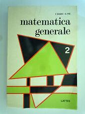 Matematica generale - Federico boari - Silvio fre - Vol II