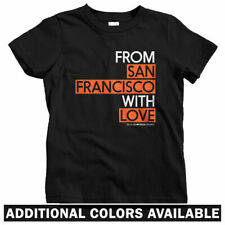 From San Francisco With Love Kids T-shirt - Baby Toddler Youth Tee - Gift Cali