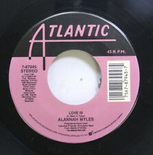Rock Nm! 45 Alannah Myles - Love Is / Rock This Joint On Atlantic