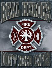Metal Sign Fire Police Rescue Firefighters Real Heroes Don't Need Capes NEW