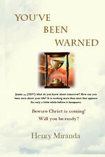 You've been Warned: Beware Christ is Coming! Will You be Ready?