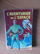 Le rayon fantastique n°  46 : L'aventurier de l'espace (nouvelles)