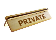 Wooden Private Sign Ideal For Functions, Offices and Workplaces
