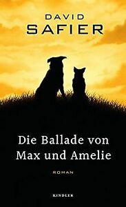 Die Ballade von Max und Amelie von Safier, David   Buch   Zustand gut
