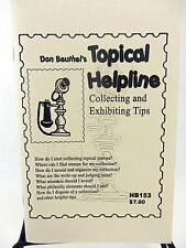 Don Beuthel TOPICAL HELPLINE HB153 2006 Collecting & Exhibiting Tips STAMPS