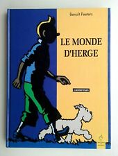 TINTIN, HERGÉ: Le monde d' Hergé (monographie 1990)