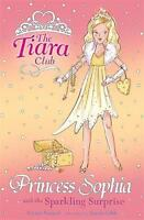 Princess Sophia and the Sparkling Surprise (The Tiara Club), French, Vivian, Ver