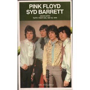 Pink Floyd Syd Barrett Volume Primo Tutti i Testi 1967 1970 LIBRO Nuovo