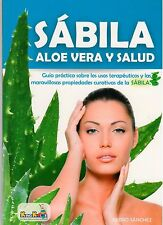 Sabila - Aloe Vera y Salud - Aloe Vera & Health, Spanish, Colombian-108 pges