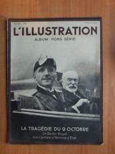 L'ILLUSTRATION ALBUM HORS-SERIE octobre 1934 : LA TRAGEDIE DU 9 OCTOBRE