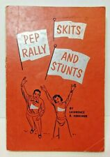 Pep Rally Skits and Stunts by L. R. Herkimer 1958