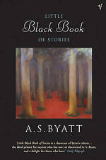 The Little Black Book Of Stories, Byatt, A S Paperback Book