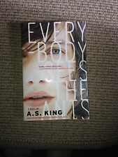 Everybody Sees the Ants, by A. S. King (2011) Signed (soft cover)