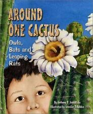 Around One Cactus: Owls, Bats and Leaping Rats (Sharing Nature With Children Boo