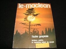 LE MAGAZINE MACLEAN<>Rare French Vintage <>1st ° JULY 1975 °