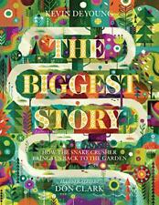 The Biggest Story by Kevin DeYoung, Don Clark, NEW Book, (Hardcover) FREE & Fast