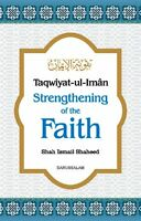 Taqwiyat-ul-Iman Strengthening Of The Faith (HB)