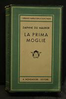Daphine Du Maurier, LA PRIMA MOGLIE, A. Mondadori editore, 1941.