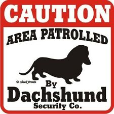 Dachshund Sign Caution Dog