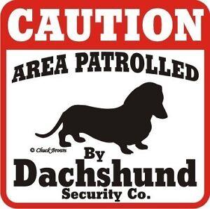 Dachshund Sign Caution Dog
