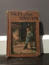Tales from Tennyson by Molly Bellew, Illustrated by H S Campbell 1902 Caldwell c