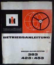 IHC Schlepper 383 + 423 + 453 Betriebsanleitung