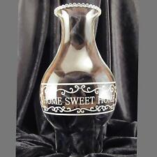 Home Sweet Home clear Glass oil lamp Chimney 3 inch base for #2 , #3 burner