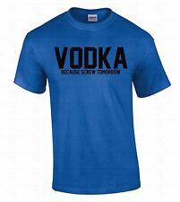 VODKA Men's T-SHIRT Because Screw Tomorrow College Party Gift Black Logo Shirt