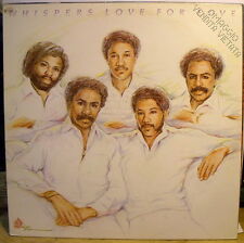 WHISPERS - LOVE FOR LOVE - LP NM