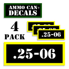 """25-06  Ammo Can Labels for Ammunition Case 3""""x1.15"""" stickers decals 4 pack BLYW"""
