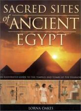 Sacred Sites of Ancient Egypt: An Illustrated Guide Of Egypt Sacred Sites Book