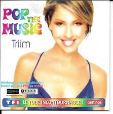 CD SINGLE 2 TITRES--TRIIM--POP THE MUSIC--2005