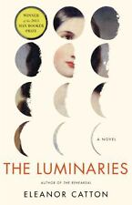 The Luminaries by Eleanor Catton (Paperback, 2013)