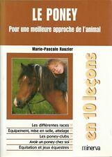 EQUITATION - CHEVAL  : LE PONEY POUR UNE MEILLEURE APPROCHE DE L'ANIMAL - 30 %