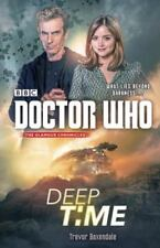 Doctor Who: Deep Time by Trevor Baxendale (2015, Paperback)