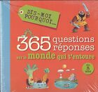 2 LIVRES NEUFS 365 QUESTIONS REPONSES SUR LE MONDE QUI T'ENTOURE + LES ANIMAUX