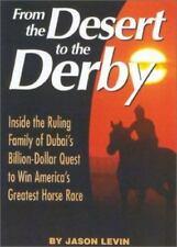 From The Desert To The Derby: Inside the Ruling Family of Dubai's Billion-Dollar