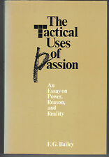 The Tactical Uses of Passion : An Essay on Power, Reason and Reality