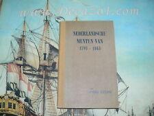 Schulman, Jacques: Handboek van de Nederlandse munten 1795-1945 First  Edition