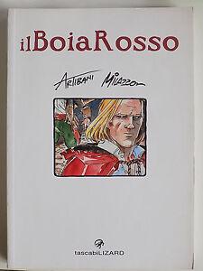 GRAPHIC NOVEL - IL BOIA ROSSO - ARTIBANI MILAZZO - LIZARD 2007 - A11