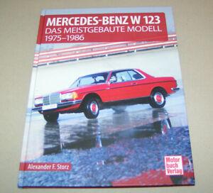 Bildband | Mercedes Benz - W 123 Das meistgebaute 1975 bis 1986 | Neu