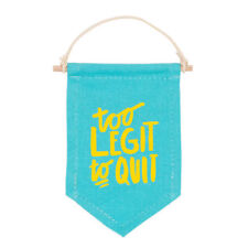 Too legit to quit banner  small Canvas
