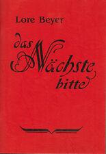 Lore Beyer, Das Nächste bitte, Verse aus dem Hanauer Anzeiger, Lyrik, Hanau 1998